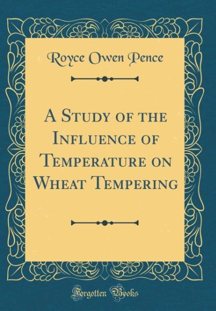 A Study of the Influence of Temperature on Whea...
