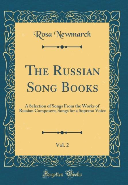 The Russian Song Books, Vol. 2 als Buch von Ros...