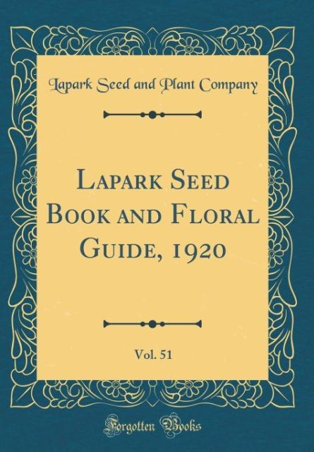 Lapark Seed Book and Floral Guide, 1920, Vol. 5...