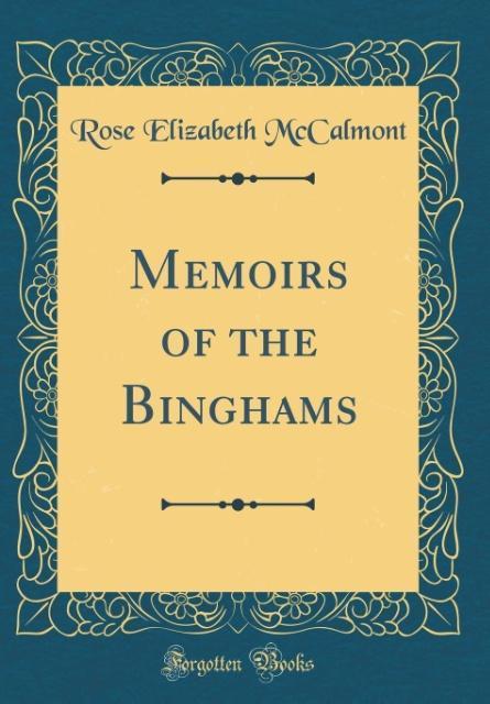 Memoirs of the Binghams (Classic Reprint) als B...