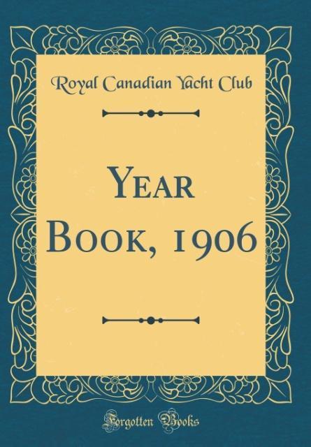 Year Book, 1906 (Classic Reprint) als Buch von ...