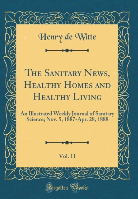 The Sanitary News, Healthy Homes and Healthy Li...
