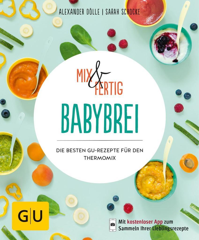 Mix & Fertig Babybrei als Buch