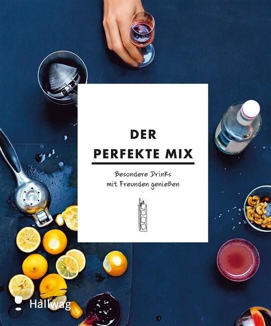 Der perfekte Mix als Buch