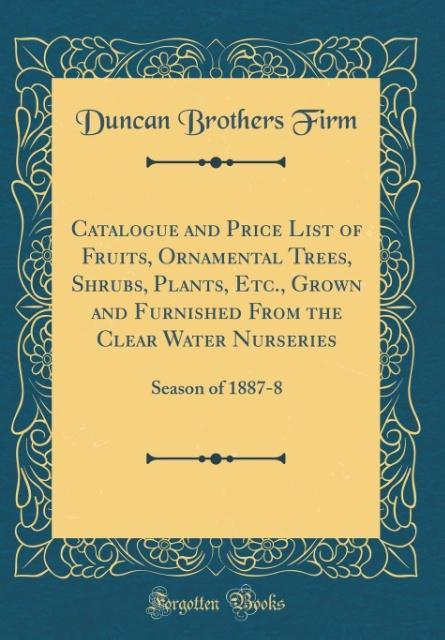 Catalogue and Price List of Fruits, Ornamental ...