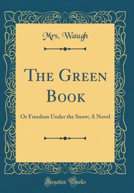 The Green Book als Buch von Mrs Waugh