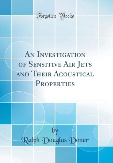 An Investigation of Sensitive Air Jets and Thei...