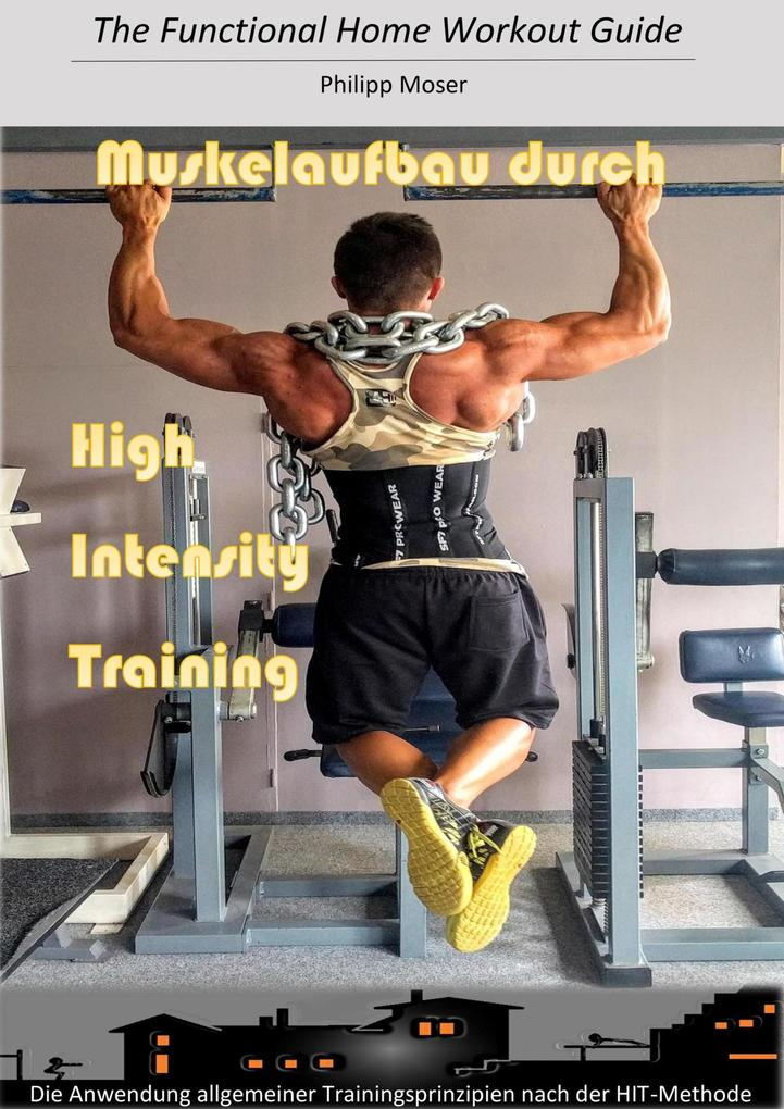 Muskelaufbau durch High Intensity Training als ...