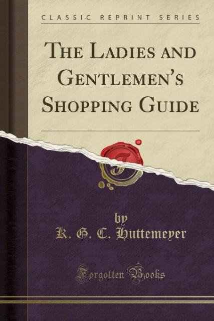 The Ladies and Gentlemen´s Shopping Guide (Clas...