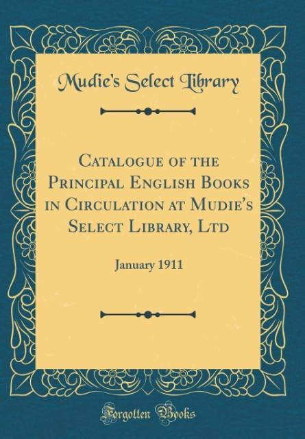 Catalogue of the Principal English Books in Cir...