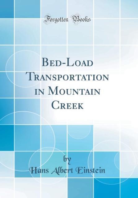 Bed-Load Transportation in Mountain Creek (Clas...