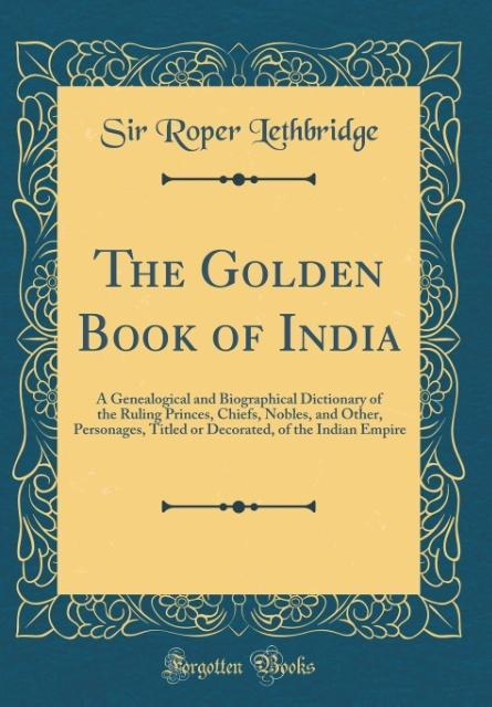 The Golden Book of India als Buch von Sir Roper...