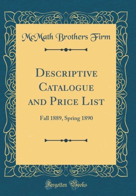 Descriptive Catalogue and Price List als Buch v...