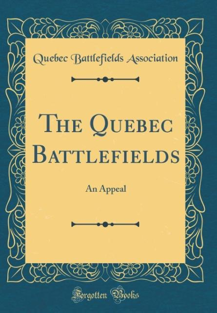 The Quebec Battlefields als Buch von Quebec Bat...