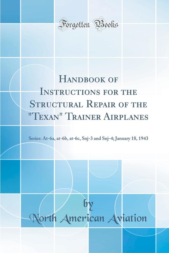 Handbook of Instructions for the Structural Rep...