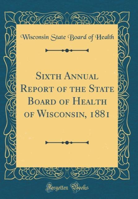 Sixth Annual Report of the State Board of Healt...