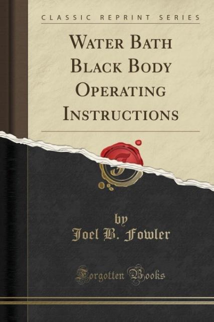 Water Bath Black Body Operating Instructions (C...