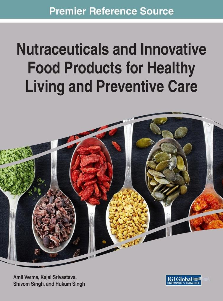 Nutraceuticals and Innovative Food Products for...