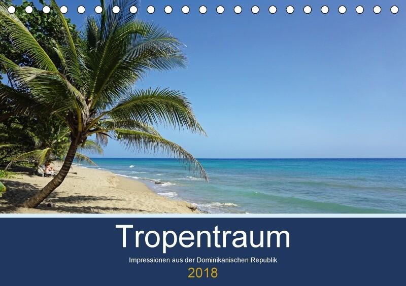 Tropentraum - Impressionen aus der Dominikanisc...
