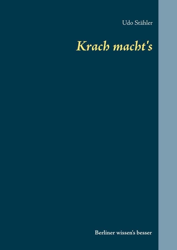 Krach macht´s als Buch von Udo Stähler