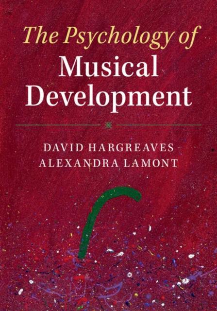 The Psychology of Musical Development als eBook...