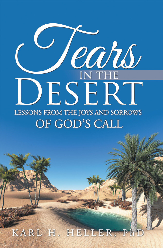 Tears in the Desert als eBook Download von Karl...