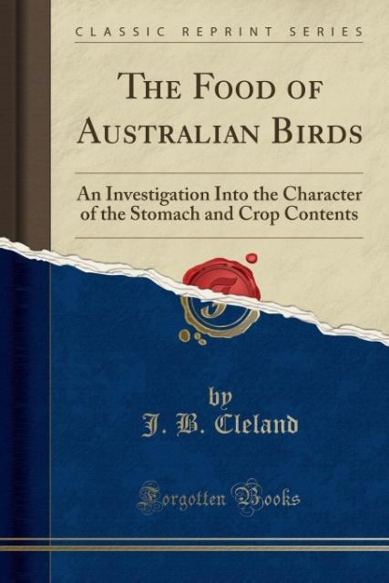 The Food of Australian Birds als Taschenbuch vo...