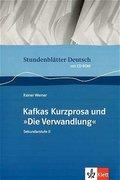"""Stundenblätter Kafkas Kurzprosa und """"Die Verwandlung"""""""