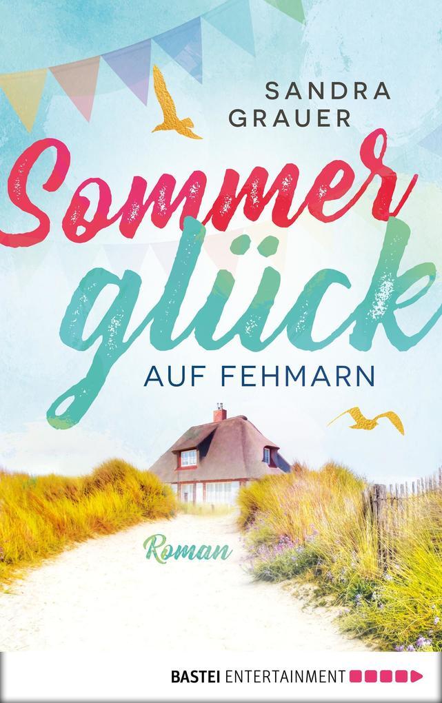 Sommerglück auf Fehmarn als eBook Download von ...