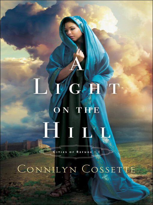 Light on the Hill (Cities of Refuge Book #1) al...