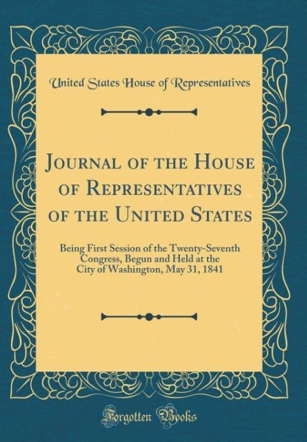 Journal of the House of Representatives of the ...