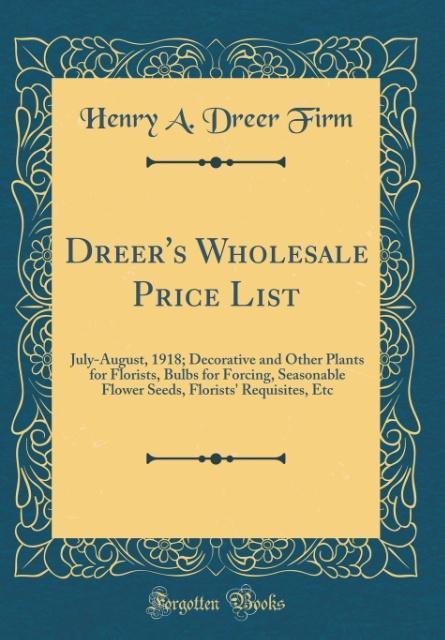 Dreer´s Wholesale Price List als Buch von Henry...