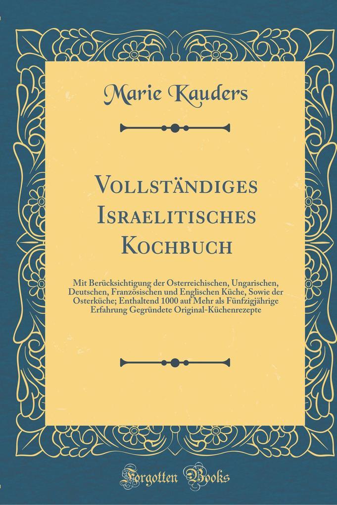 Vollständiges Israelitisches Kochbuch als Buch ...