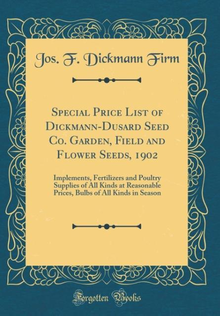 Special Price List of Dickmann-Dusard Seed Co. ...