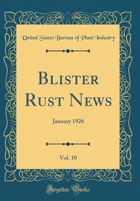 Blister Rust News, Vol. 10 als Buch von United ...