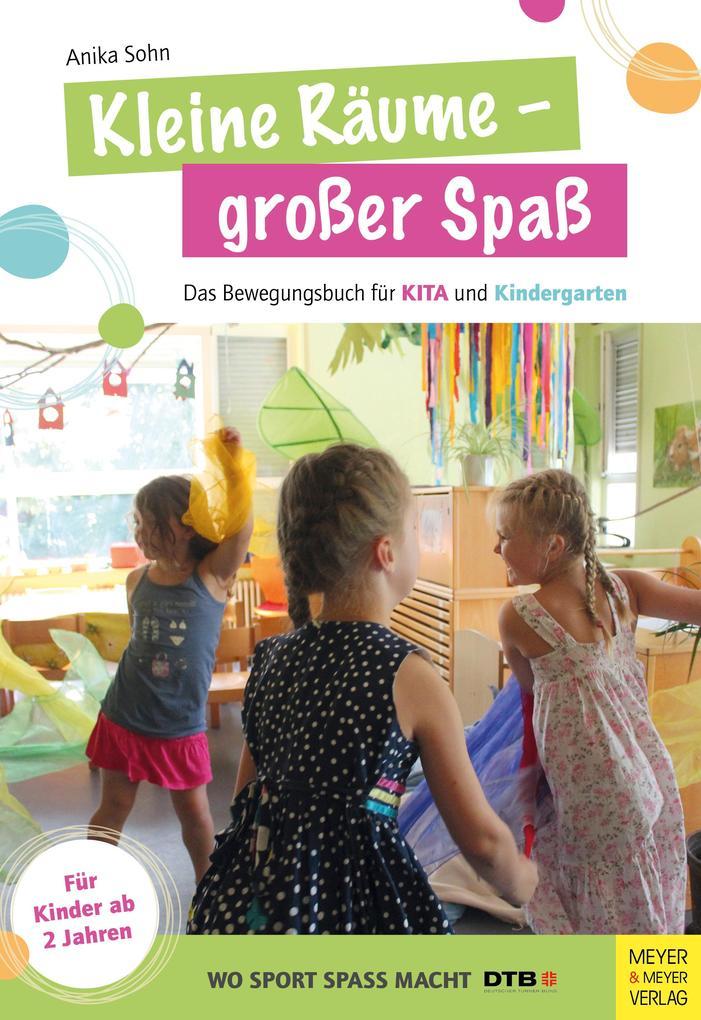 Kleine Räume - großer Spaß als Buch von Anika Sohn