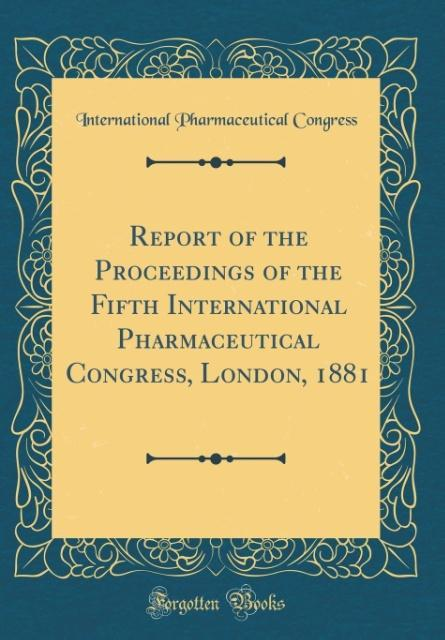 Report of the Proceedings of the Fifth Internat...
