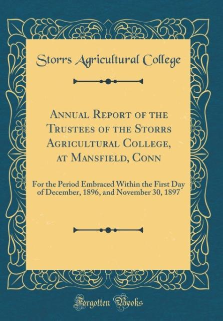 Annual Report of the Trustees of the Storrs Agr...