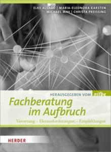 Fachberatung im Aufbruch als Buch von Elke Alsa...