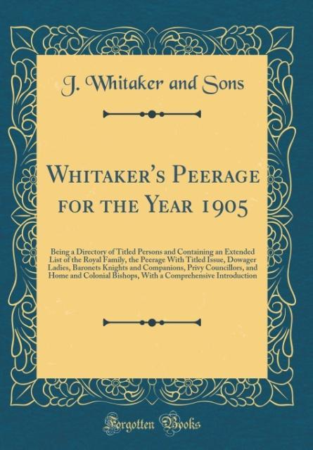 Whitaker´s Peerage for the Year 1905 als Buch v...