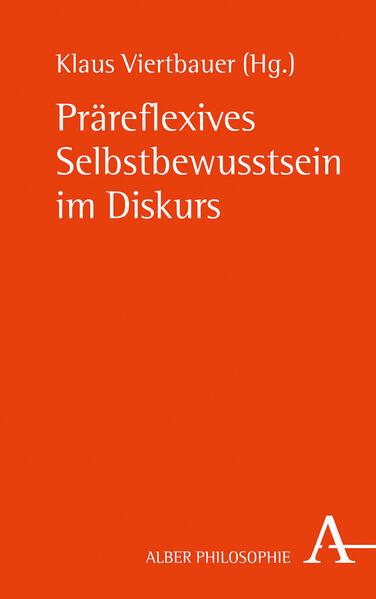 Präreflexives Selbstbewusstsein im Diskurs als Buch