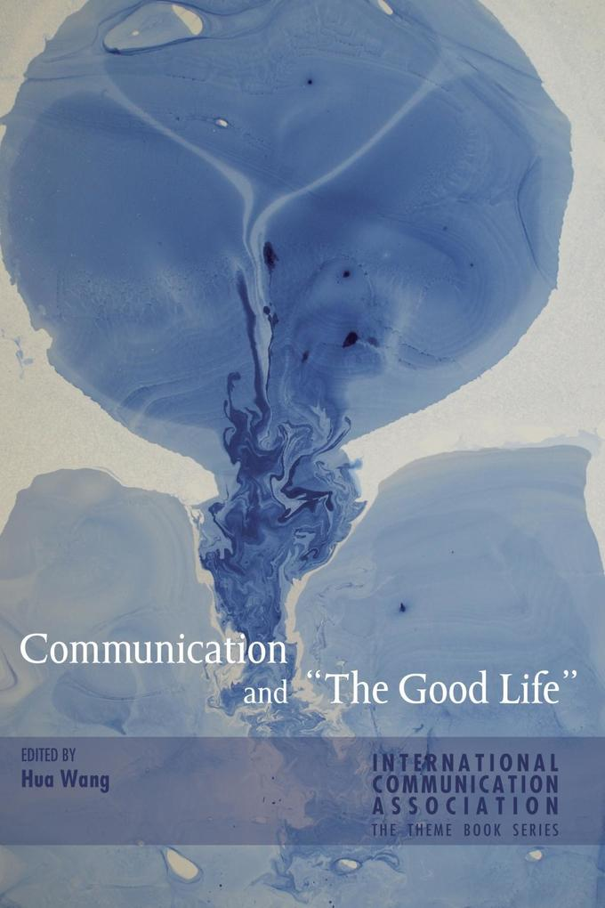 Communication and «The Good Life» als eBook Dow...