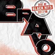 BRAVO Black Hits - Best of 2017/18