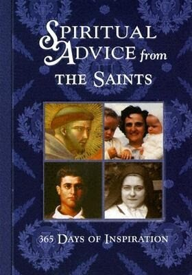Spiritual Advice from the Saints: 365 Days of Inspiration als Buch (gebunden)