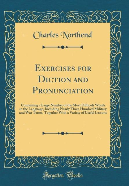 Exercises for Diction and Pronunciation als Buc...