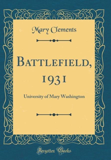 Battlefield, 1931 als Buch von Mary Clements