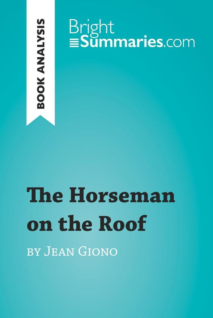 The Horseman on the Roof by Jean Giono (Book An...