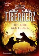Tigerherz 03 - Der Berg des Feuers