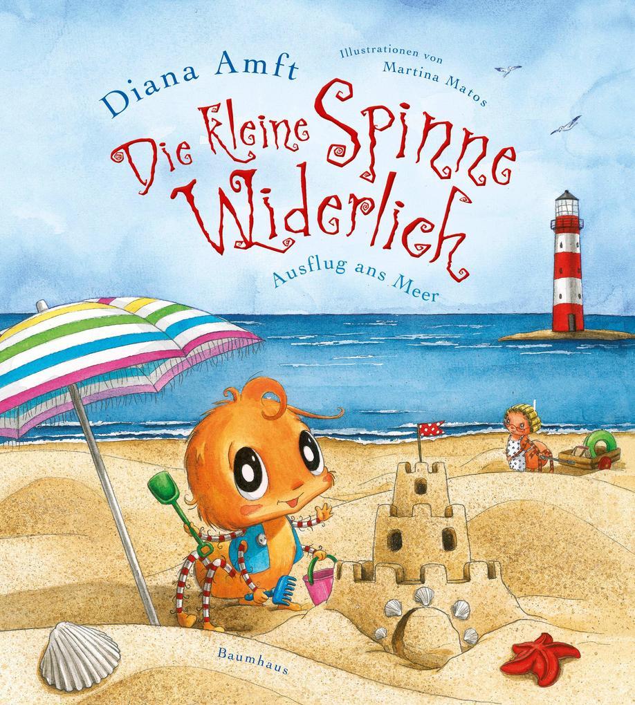 Die kleine Spinne Widerlich 06 - Ausflug ans Meer als Buch