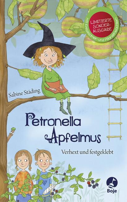 Petronella Apfelmus 1. Verhext und festgeklebt als Buch